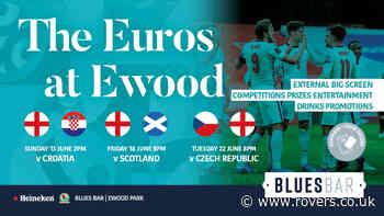 Enjoy the Euros at Ewood!