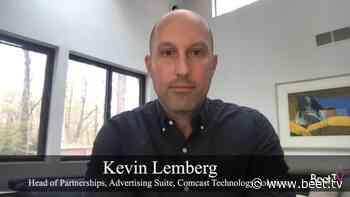 Automation & Partnership Key To Future TV: Comcast's Lemberg – Beet.TV - BeetTV