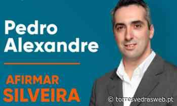 """Pedro Alexandre é candidato à Silveira pela Coligação """"Afirmar Torres Vedras"""" - TORRES VEDRAS WEB"""