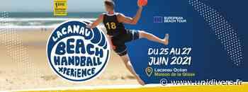 Lacanau Beach Handball Experience Lacanau vendredi 25 juin 2021 - Unidivers