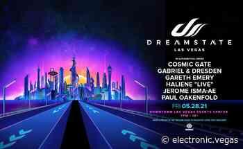 Dreamstate ft. Cosmic Gate, Gabriel & Dresden, Gareth Emery, Paul Oakenfold (18+) - electronic.vegas