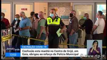 Confusão no Centro de Vacinação de Grijó, em Vila Nova de Gaia - RTP