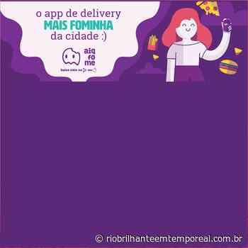Aiqfome, maior app de delivery do interior, garante boas comidas em Rio Brilhante - Rio Brilhante em Tempo Real