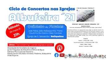 Ciclo de Concertos Albufeira´21 | Quinteto de Flautas em Boliqueime - Mais Algarve