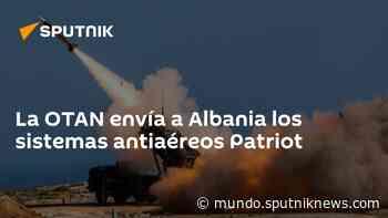 La OTAN envía a Albania los sistemas antiaéreos Patriot - Sputnik Mundo