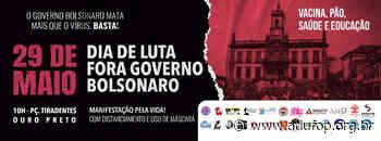 29 de maio, em Ouro Preto: Dia 29: POVO NA RUA, FORA BOLSONARO - Adufop