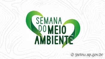 Prefeitura de Jarinu promove a Semana do Meio Ambiente 2021 - Prefeitura Municipal de Jarinu