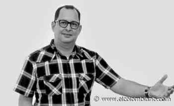 Muere Liderman Ortiz Berrío, periodista y líder político en Caucasia - El Colombiano