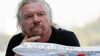 Virgin's Richard Branson urges Australians to get COVID vaccine so borders can reopen - ABC News