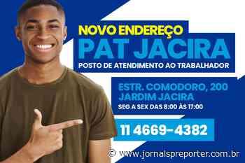 SP Itapecerica da Serra: PAT está em novo endereço na unidade Jacira - Jornal SP Repórter News
