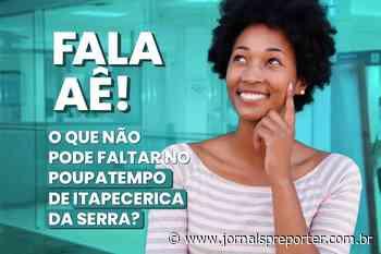 Itapecerica da Serra: Prefeitura quer ouvir a sugestão da população dos serviços a serem incluídos no novo Poupatempo - Jornal SP Repórter News