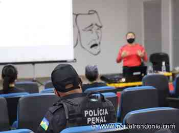 Servidores do Sistema Penitenciário de Ariquemes recebem curso de aperfeiçoamento profissional - Portal Rondonia