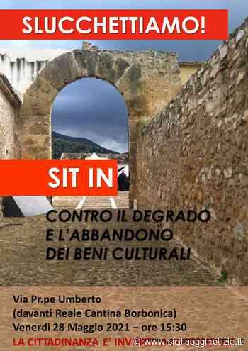"""Prima tappa di """"South Workers on the road"""" a Partinico: """"Slucchettiamo!"""", sit in contro il degrado e l'abbandono dei beni culturali - Sicilia Oggi Notizie"""