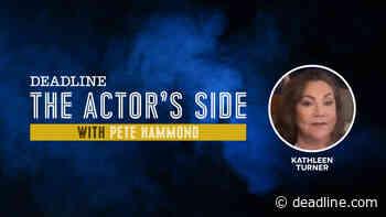 [WATCH] Kathleen Turner On Her Career & 'Kominsky Method' — The Actor's Side – Deadline - Deadline