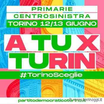 """""""A tu x Turin"""", il Pd lancia il manifesto per le Primarie - TorinOggi.it"""