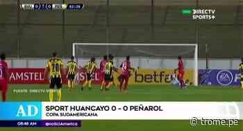 Copa Sudamericana: Así fue el empate entre Sport Huancayo y Peñarol - Diario Trome