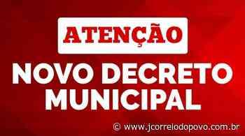 Laranjeiras do Sul: Prefeito divulga novo decreto que entra em vigor a partir de hoje (26) - J Correio do Povo