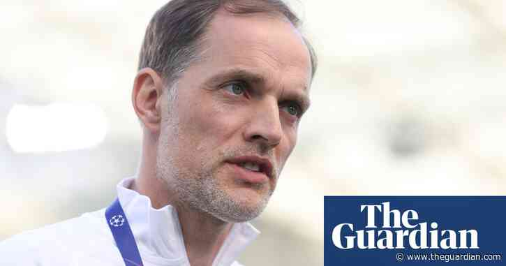 Thomas Tuchel says he is happier at Chelsea than he has been in years