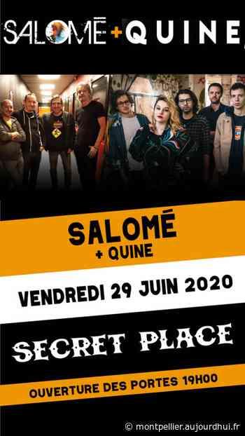 SALOME + QUINE - Secret Place , Saint Jean De Vedas, 34430 - Sortir à Montpellier - Le Parisien Etudiant