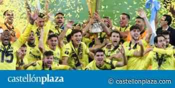 El Villarreal accede al Olimpo europeo - castellonplaza.com