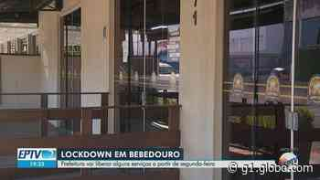 'Lockdown' não será prorrogado em Bebedouro, SP, e setores vão abrir com 20% de capacidade, diz prefeito - G1