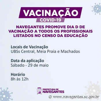 Covid-19: Navegantes promove Dia D de vacinação a todos os profissionais listados no Censo da Educação - Prefeitura de Navegantes