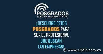Posgrados Universidad de San Buenaventura   El País - El País – Cali