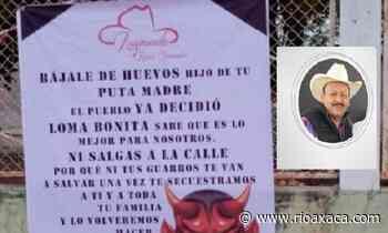 Amenazan a candidato del PRI en Loma Bonita - RIOaxaca