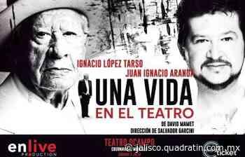 López Tarso festeja 70 años de trayectoria con Una vida en el teatro - Quadratín Jalisco