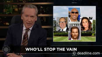 """Bill Maher Scorches The Rock, Caitlyn Jenner & """"Recurring Nightmare"""" Of Celebrity Political Candidates Post-Donald Trump - Deadline"""
