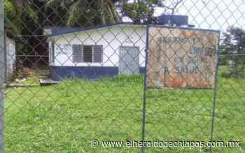 Denuncian pobladores abandono a clínicas rurales de Huixtla - El Heraldo de Chiapas