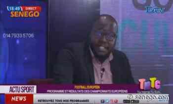 Actu Sport - du Vendredi 28 Mai 2021 Avec Mbaye Sene (Vidéo) - Senego.com - Actualité au Sénégal