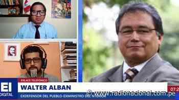 Albán: Hay que estar atentos para no dejarnos manipular en esta difícil coyuntura - Radio Nacional del Perú