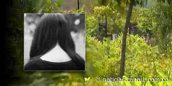 Menor de 14 años fue abusada sexualmente y abandonada en zona boscosa en Yondó, Antioquia - Canal 1