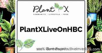 """PlantX Life begins selling its products on Hudson""""s Bay Marketplace - Proactive Investors USA & Canada"""