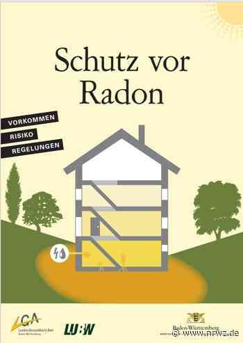 Lauterbach und Schiltach werden Radonvorsorgegebiete - Neue Rottweiler Zeitung online