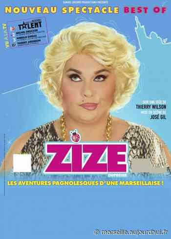 ZIZE LE BEST OF - La Comédie des Suds 16/19, CABRIES, 13480 - Sortir à Marseille - Le Parisien Etudiant