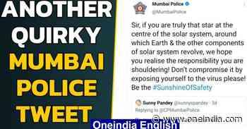 Mumbai Police continues funny tweet saga, informative and entertaining - Oneindia