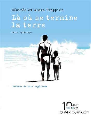 « Le temps des humbles : Chili 1970-1973 » : Goûter-dédicace avec Désirée et Alain Frappier - 94 Citoyens