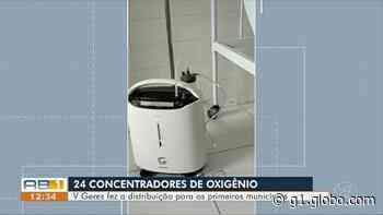 5ª Geres, com sede em Garanhuns, recebe 24 concentradores de oxigênio - G1