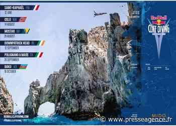 SAINT RAPHAEL : Red Bull Cliff Diving World Series, le calendrier dévoilé ! - La lettre économique et politique de PACA - Presse Agence