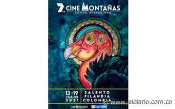 VII Festival de Cine en las Montañas, Salento, Quindío. 13 al 19 de Julio de 2021 - El Diario de Otún