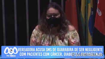 Vereadora acusa SMS de Guarabira de ser negligente com pacientes com câncer, diabetes e microcefalia - PortalMidia