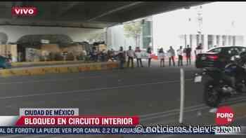 Bloquean Circuito Interior y la calzada México-Tacuba - Noticieros Televisa