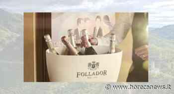 Follador Prosecco apre le porte alla Conegliano Valdobbiadene experience - Horeca News