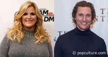 Trisha Yearwood Jokes That She Gave Matthew McConaughey His Big Break in Her 'Walkaway Joe' Video - PopCulture.com