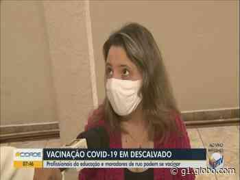 Descalvado vacina contra a Covid-19 profissionais da educação a partir de 18 anos - G1