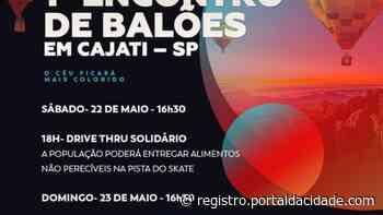 Comemoração Cajati faz aniversário com 1o Encontro de Balões a Divisão de Cultura de Cajati realizará - Adilson Cabral