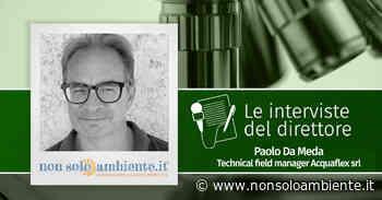 Le interviste del Direttore: Paolo Da Meda - Nonsoloambiente