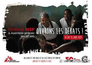 Festival MSF: Ouvrons les débats ! La Cité Fertile samedi 12 juin 2021 - Unidivers